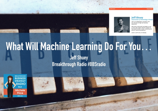 SM BBSradio what will machine learning do for you - Jeff Shuey (Dec 2017)