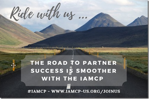 IAMCP - Ride with Us ... the Road to Partner Success is smooth with The IAMCP - Join Us